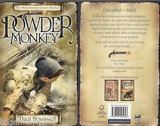 Paul Dowswell 01 Powder Monkey 2005 (Bloomsbury 2008 PB 1st 1)