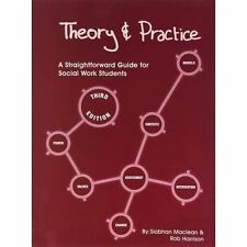 Theory and Practice: A Straightforward Guide for Social Work Students by Siobhan Maclean, Rob Harrison (Paperback, 2015)