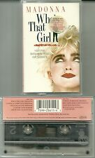K7 AUDIO - MADONNA : WHO' S THAT GIRL / TAPE