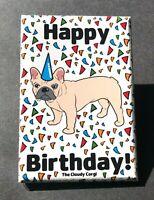 French Bulldog Happy Birthday Magnet Confetti Celebration Gifts and Home Decor