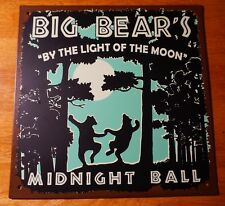 BIG BEARS MIDNIGHT BALL Full Moon Dancing Forest Log Cabin Home Wall Decor Sign