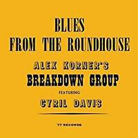 Alexis Korner + Cyril Davie - Blues From The R (NEW CD)