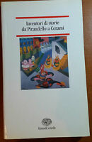 INVENTORI DI STORIE - TINA PICCARDI - EINAUDI - 2003 - M
