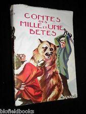 SIGNED COPY: Rene Guillot - Contes des Mille et Une Betes - 1953 - 1st French