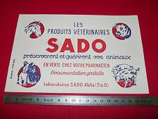 BUVARD PRODUITS VETERINAIRES SADO LABORATOIRES SADO ABLIS (S & O) 1950-1960