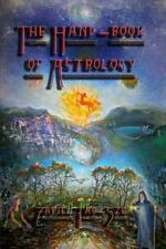 The Hand-Book of Astrology by Zadkiel Tao-Sze (2013, Paperback)