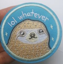 LOL Whatever Baby Sloth Cute Embroidered Patch Iron On Funny Slogan