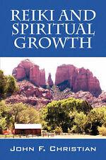 NEW Reiki and Spiritual Growth by John F. Christian