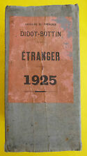 Annuaire du commerce DIDOT BOTTIN 1925 ETRANGER international directory book