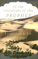 In the Footsteps of the Prophet: Lessons from the Life of Muhammad-ExLibrary