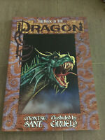 Book of the Dragon by Montse Sant - Illustrated by Ciruelo  PB