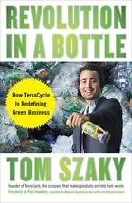 Revolution in a Bottle: How TerraCycle Is Redefining Green Business
