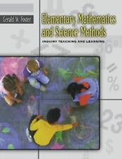 Elementary Mathematics and Science Methods: Inquiry Teaching and Learning, Foste