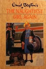 The Naughtiest Girl Again by Blyton Enid - Book - Pictorial Hard Cover