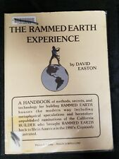 The Rammed Earth Experience by David Easton Book 1982 First Edition Ex Library