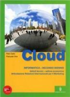 Cloud, Informatica, secondo biennio, MINERVA SCUOLA Education cod:9788829837472