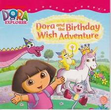 DORA THE EXPLORER AND THE BIRTHDAY WISH ADVENTURE -  BEAUTIFUL AS NEW SOFTCOVER