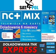 nC+ TNK MIX doladowanie Aufladung 6M Telewizja Na Karte NC+ TNK  TVN POLSAT