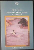 SULL'EROTICA MISTICA INDIANA ALTRI SCRITTI Mircea Eliade gioco erotico sessuale
