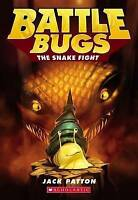 The Snake Fight (Battle Bugs #8) by Patton, Jack, NEW Book, FREE & FAST Delivery