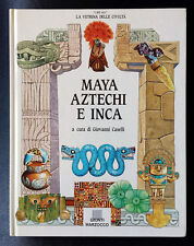 Giovanni Caselli (a cura di), Maya, Aztechi e Inca, Ed. Giunti Marzocco, 1993