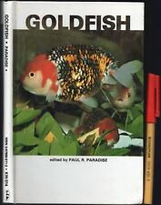 GOLDFISH Paul Paradise 93 page Hardcover Keep Breed Care User-Friendly