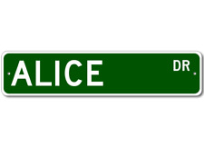 ALICE Street Sign - Personalized Last Name Sign