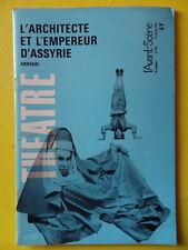 L'Avant-Scène Théâtre 443 1970 Fernando Arrabal Assyrie et Pierre Didier Lumière