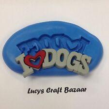 Silicona Molde me encantan los perros Sugarcraft Arcilla Polimérica Cupcake Topper Fondant botón