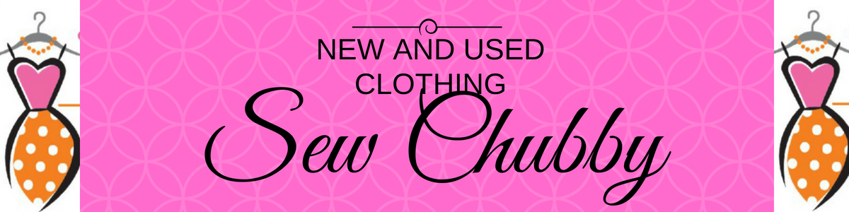 Sew Chubby New and Used Clothing