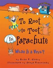 To Root, to Toot, to Parachute: What Is a Verb? (Words are Categorical) by Brian