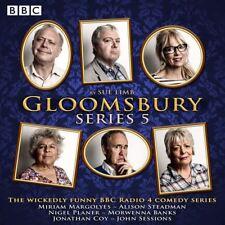 Gloomsbury: Series 5: The hit BBC Radio 4 comedy by Sue Limb