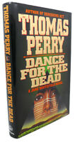 Thomas Perry DANCE FOR THE DEAD , A JANE WHITFIELD NOVEL  1st Edition 1st Printi