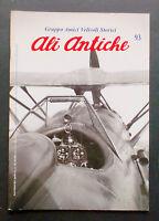 Aeronautica Amici Velivoli storici - Ali Antiche - N° 93 - Aprile-Giugno 2010