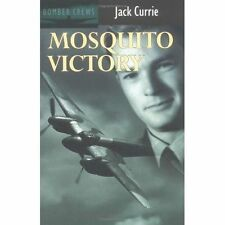 Mosquito Victory (Bomber Crews), Currie, Jack, Good Book