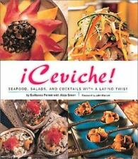 !Ceviche! : Seafood, Salads, and Cocktails with a Latino Twist by John Mariani,