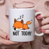 Funny Fox Sleeping Not Today Mug Lazy Gift For Women Coffee Mug Coffee Cup