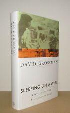 David Grossman - Sleeping on a Wire - 1st/1st