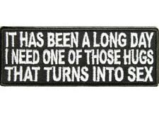 LONG DAY NEED A HUG THAT TURNS INTO SEX EMBROIDERED IRON ON BIKER PATCH