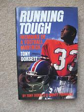 """RUNNING TOUGH"" 1989 FIRST EDITION HC/DJ BOOK by TONY DORSETT AUTOGRAPHED"