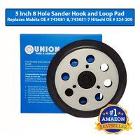 """Electric Sander Pad 5"""" Hook & Loop for Makita 743081-8, 743051-7 Hitachi 324-209"""