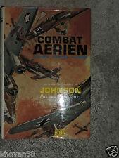 Le combat aérien 14-18, 39-45 et la Corée   Johnson
