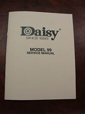 "Daisy Model 99 BB Gun Repairman's ""Service Manual"""