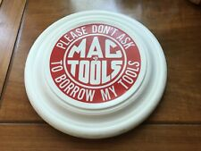 Vintage Mac Tools Don't Ask To Borrow My Tools Advertising Frisbee Toolbox
