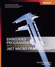 Embedded Programming with the Microsoft® .NET Micro Framework (Developer