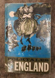 FOLKTALES OF ENGLAND. (Katharine Briggs; Ruth L. Tongue - 1965 FREEPOST