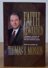 Faith Rewarded : A Personal Account of Prophetic Promises to the East German...