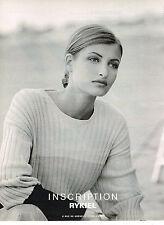 PUBLICITE ADVERTISING 1993  INSCRIPTION RYKIEL   haute couture LINDA EVANGELISTA