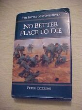 1990 HB Book, NO BETTER PLACE TO DIE, BATTLE OF STONES RIVER TN, CIVIL WAR