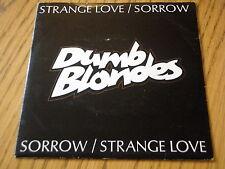 "DUMB BLONDES - STRANGE LOVE     7"" VINYL PS"